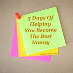 5 Days Of Helping You Become The Best Nanny: Day 5