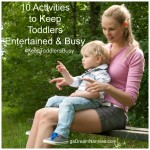 Nannies – 10 Activities to Keep Toddlers Entertained and Busy