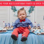6 signs your kid's birthday party is over the top.